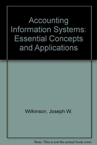 9780471627975: Accounting Information Systems: Essential Concepts and Applications