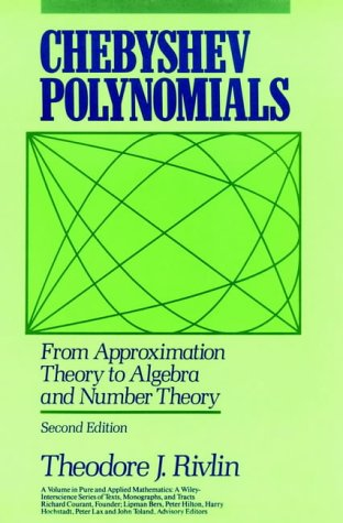 9780471628965: Chebyshev Polynomials: From Approximation Theory to Algebra and Number Theory (Pure & Applied Mathematics)