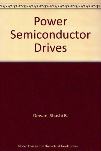 9780471629009: Power Semiconductor Drives