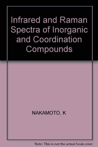 9780471629795: Infrared and Raman Spectra of Inorganic and Coordination Compounds