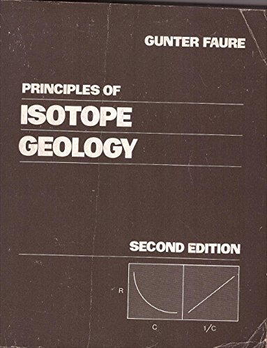 9780471629863: Principles of Isotope Geology