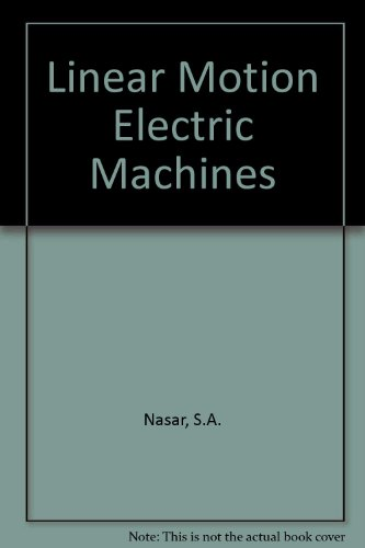 9780471630296: Linear Motion Electric Machines
