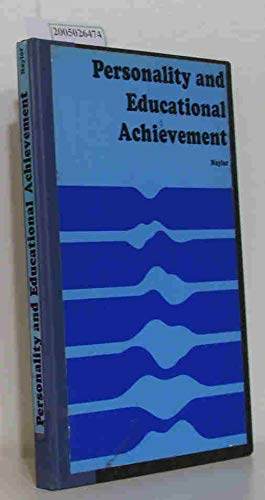 9780471630746: Personality and Educational Achievement