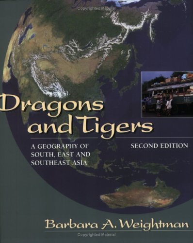 9780471630845: Dragons and Tigers 2e: A Geography of South, East, and Southeast Asia