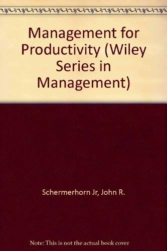 9780471631156: Management for Productivity