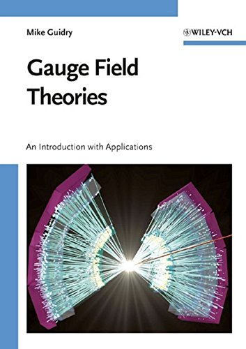 9780471631170: Gauge Field Theories: An Introduction with Applications