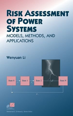 9780471631682: Risk Assessment Of Power Systems: Models, Methods, and Applications
