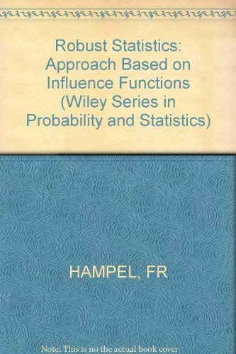 9780471632382: Robust Statistics: Approach Based on Influence Functions (Probability & Mathematical Statistics)