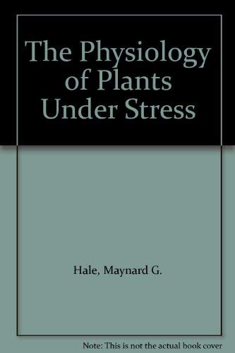 9780471632474: The Physiology of Plants Under Stress