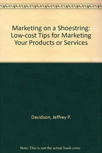 9780471632535: Marketing on a Shoestring: Low-Cost Tips for Marketing Your Products or Services