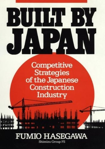 9780471632542: Built by Japan: Competitive Strategies of the Japanese Construction Industry