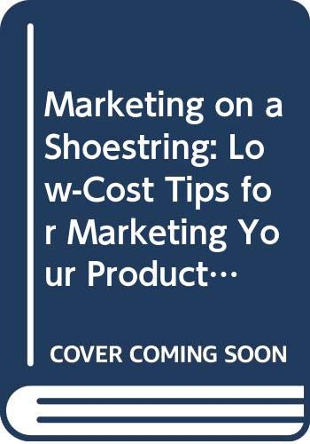 9780471632856: Marketing on a Shoestring: Low-Cost Tips for Marketing Your Products or Services