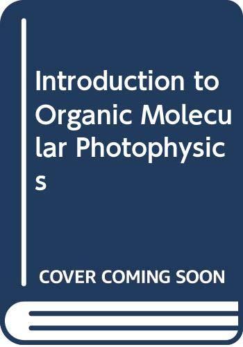 9780471633976: Introduction to Organic Molecular Photophysics