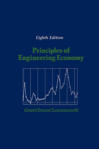 Principles of Engineering Economy: Eugene L. Grant;