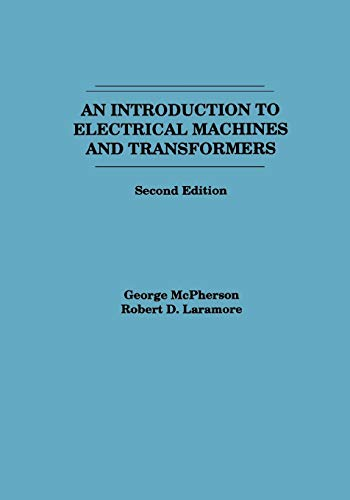9780471635291: An Introduction to Electrical Machines and Transformers