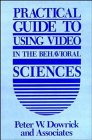 9780471636137: Practical Guide to Using Video in the Behavioral Sciences