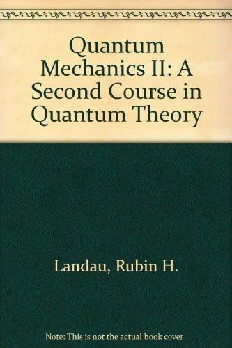 9780471637271: Quantum Mechanics II