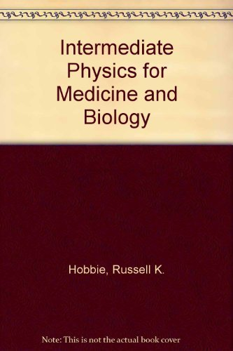 9780471637592: Intermediate Physics for Medicine and Biology