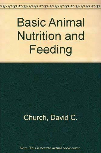 9780471637738: Basic Animal Nutrition and Feeding