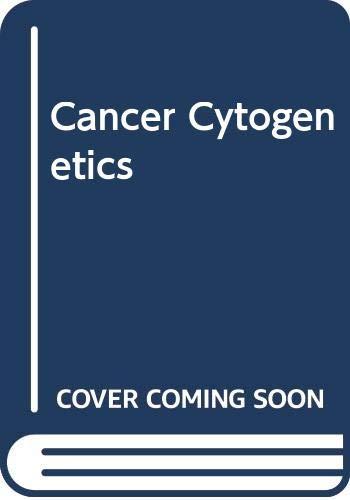 9780471638162: Cancer Cytogenetics