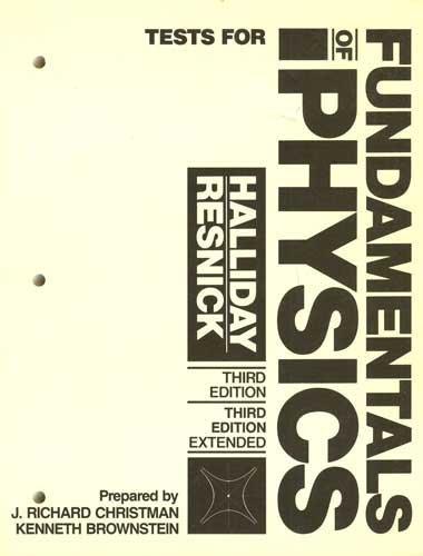 Fundamentals of Physics: J. Richard Christman