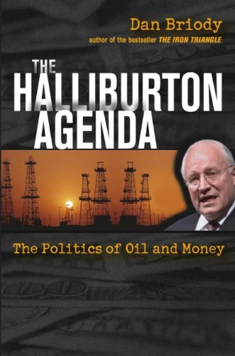 9780471638605: The Halliburton Agenda: The Politics of Oil and Money