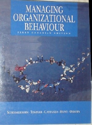 9780471640134: Managing Organizational Behavior: First Canadian Edition