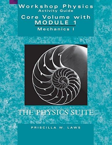 Workshop Physics Activity Guide, 2nd Edition: Sokoloff, David R.