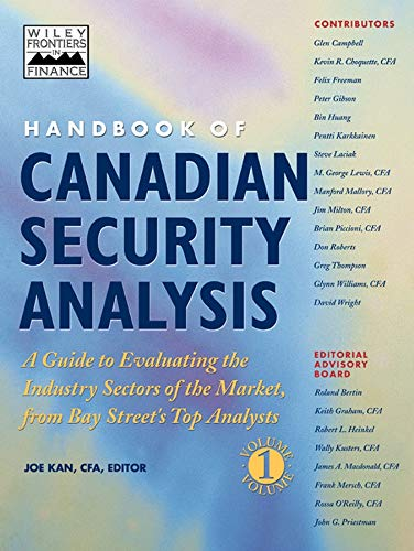 9780471641810: Handbook of Canadian Security Analysis: v. 1: A Guide to Evaluating the Industry Sectors of the Market, from Bay Street's Top Analysts (Finance & Investments)