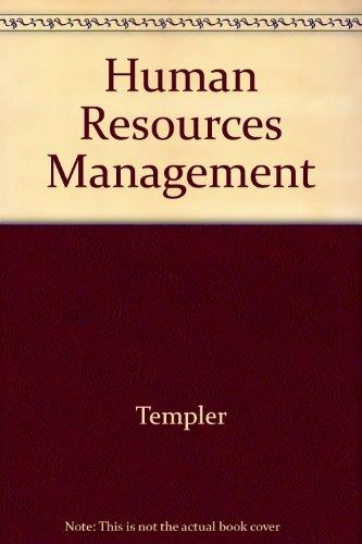 Human Resources Management: Templer
