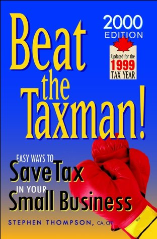 9780471643258: Beat the Taxman!: Easy Ways to Save Tax in Your Small Business