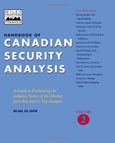 9780471643906: Handbook of Canadian Security Analysis: A Guide to Evaluating the Industry Sectors of the Market, from Bay Street's Top Analysts, Vol. 2 (Volume 2)