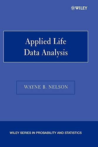 Applied Life Data Analysis: Nelson, Wayne B.