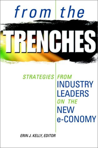 9780471646020: From The Trenches: Strategies from Industry Leaders on the New Economy