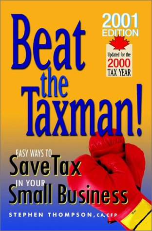 9780471646167: Beat the Taxman!: Easy Ways to Save Tax in Your Small Business (Updated for 2001 Tax Year)