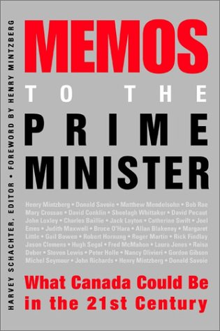 9780471646495: Memos to the Prime Minister: What Canada Could Be in the 21st Century