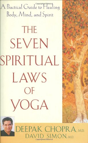 9780471647645: The Seven Spiritual Laws of Yoga: A Practical Guide to Healing Body, Mind, and Spirit