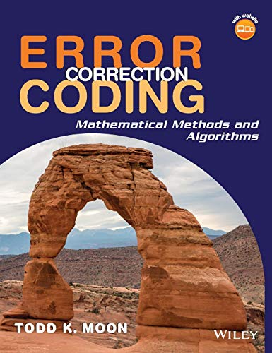 9780471648000: Error Correction Coding: Mathematical Methods and Algorithms
