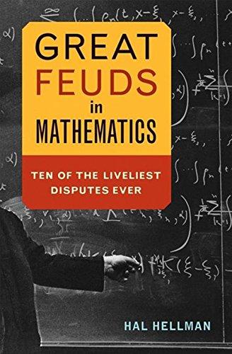 9780471648772: Great Feuds in Mathematics: Ten of the Liveliest Disputes Ever