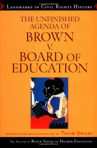 9780471649267: The Unfinished Agenda of Brown v. Board of Education (Landmarks in Civil Rights History)