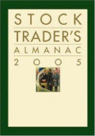 Stock Trader's Almanac 2005 (Almanac Investor Series) (0471649368) by Hirsch; Hirsch, Yale; Hirsch Organization