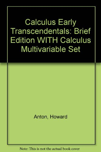 9780471649687: Calculus Early Transcedentals Brief 7th Edition with Calculus Multivariable 7th Edition Set