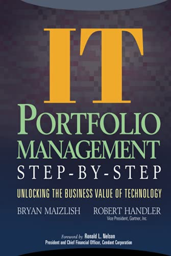 9780471649847: IT Portfolio Management: Unlocking the Business Value of Technology