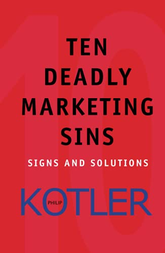 9780471650225: Ten Deadly Marketing Sins: Signs and Solutions