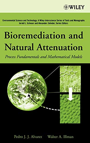 9780471650430: Bioremediation and Natural Attenuation: Process Fundamentals and Mathematical Models
