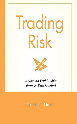 9780471650911: Trading Risk: Enhanced Profitability Through Risk Control (Wiley Trading)