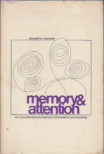 9780471651369: Memory and Attention: Introduction to Human Information Processing (Series in psychology)