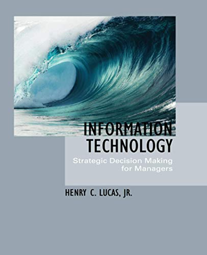 9780471652939: Information Technology: Strategic Decision-Making for Managers