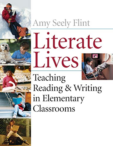 9780471652984: Literate Lives: Teaching Reading and Writing in Elementary Classrooms