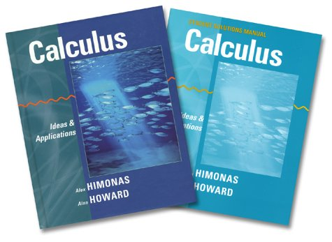 Calculus: Ideas and Applications, Brief Version, Textbook and Student Solutions Manual: Himonas, ...